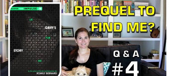 Q&A4: A Prequel to FIND ME?