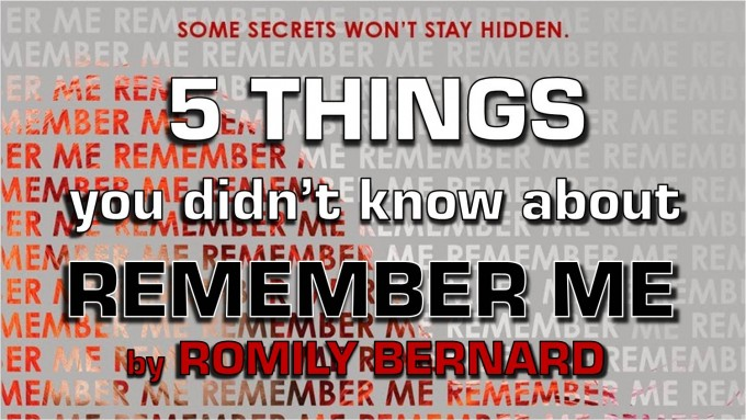 5 Things You Didn't Know About REMEMBER ME